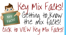 Getting to know the key mix facts! Click here to view the key mix facts!